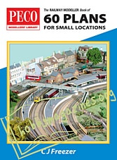 Peco Modellers' Library - 60 Plans For Small Locations