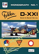 Monograph No.1 - Fokker D-XXI.Dutch & Danish Service