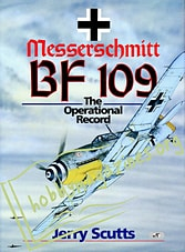 Messerschmitt BF 109. The Operational Record