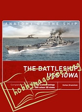 Anatomy of the Ship - The Battleship USS Iowa