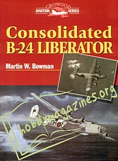 Crowood Aviation Series - Consolidated B-24 Liberator