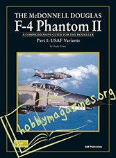 The McDonnell Douglas F-4 Phantom II Part 1 USAF Variants
