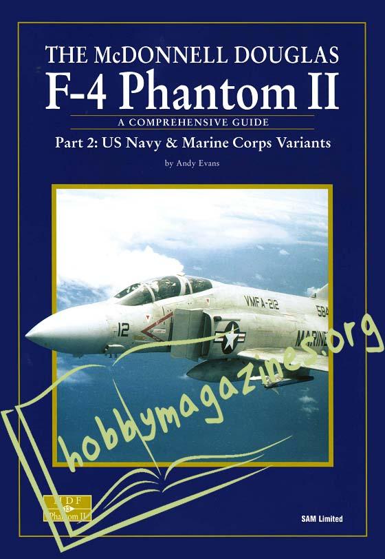 The McDonnell Douglas F-4 Phantom II Part 2 :  US Navy & Marine Corps Variants