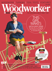 The Woodworker & Good Woodworking - June 2020