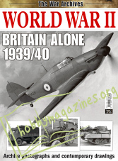 The War Archives - World War II Britain Alone 1939/40