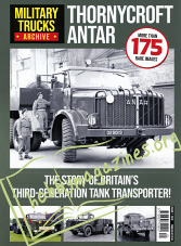Military Trucks Archive Volume 1 - Thornycroft ANTAR