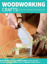 Woodworking Crafts Issue 62