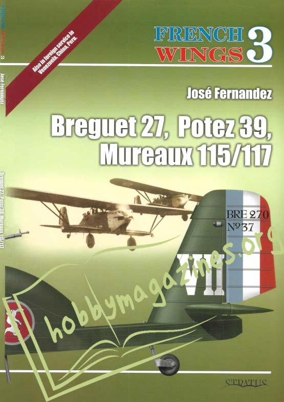 French Wings - Breguet 27, Potez 39, Mureaux 115/117