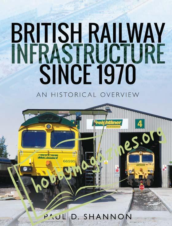 British Railway Infrastructure Since 1970