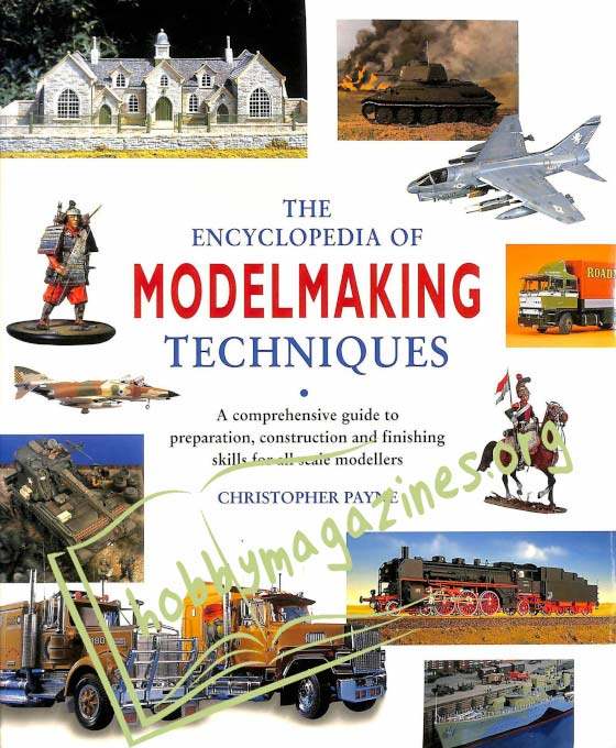 The Encyclopedia of Modelmaking Techniques