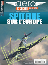 AeroJournal Hors-Serie 07 - Spitfire sur l'Europe