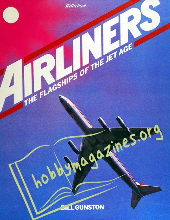 Airliners.The Flagships of the Jet Age