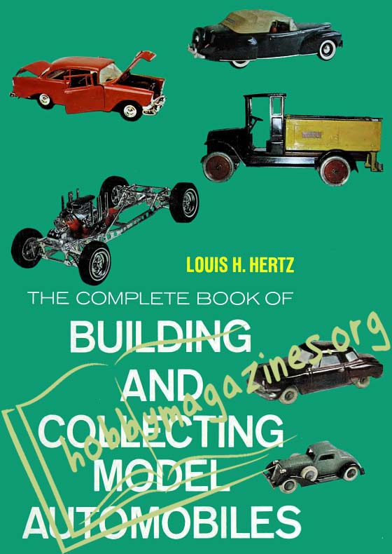The Complete Book of Building and Collecting Models Automobiles