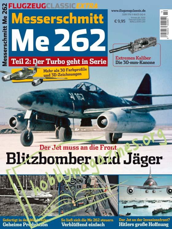 Flugzeug Classic Extra Messerschmitt Me 262 Teil 2 : Der Turbo geht in Serie