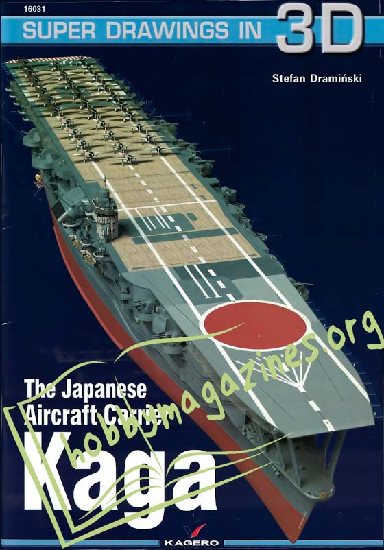 Super Drawings in 3D - The Japanese Aircraft carrier Kaga