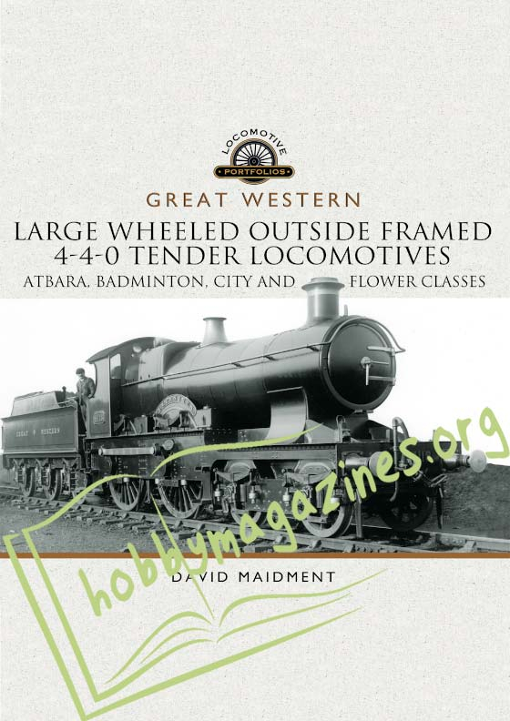 Locomotive Portfolios: Large Wheeled Outside Framed 4-4-0 Tender Locomotives