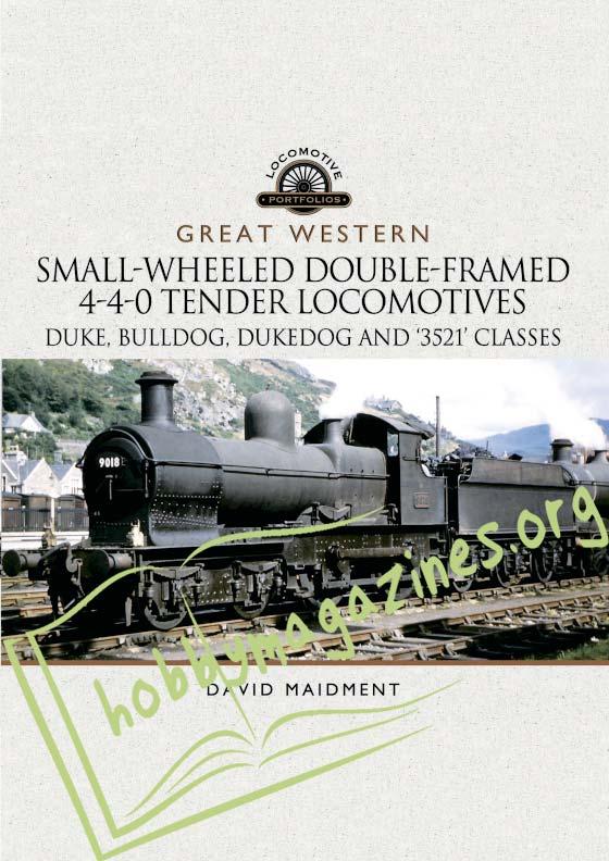 Locomotive Portfolios: Small-Wheeled Double-Framed 4-4-0 Tender Locomotives
