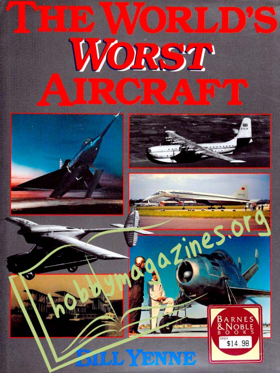 The World's Worst Aircraft