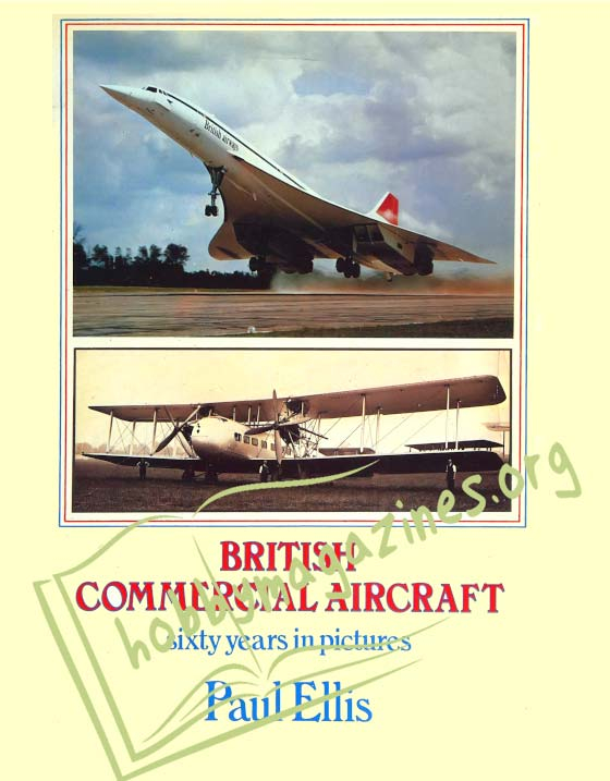 British Commercial Aircraft.Sixty Years in Pictures