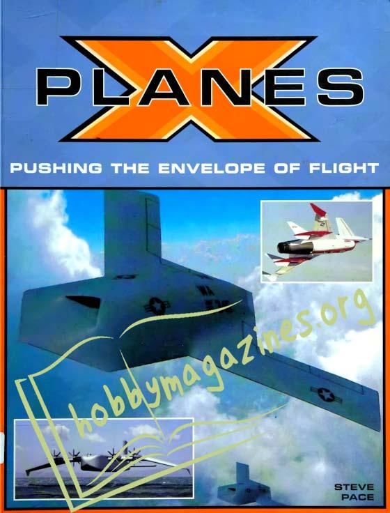 X Planes.Pushing the Envelope of Flight