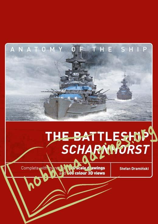 Anatomy of the Ship - The Battleship Scharnhorst