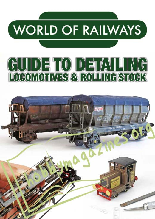 World of Railways - Guide to Detailing Locomotives and Rolling Stock