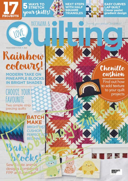 Love Patchwork & Quilting Issue 95