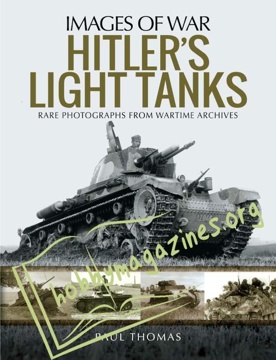 Images of War - Hitler's Light Tanks