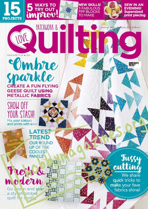 Love Patchwork & Quilting Issue 96