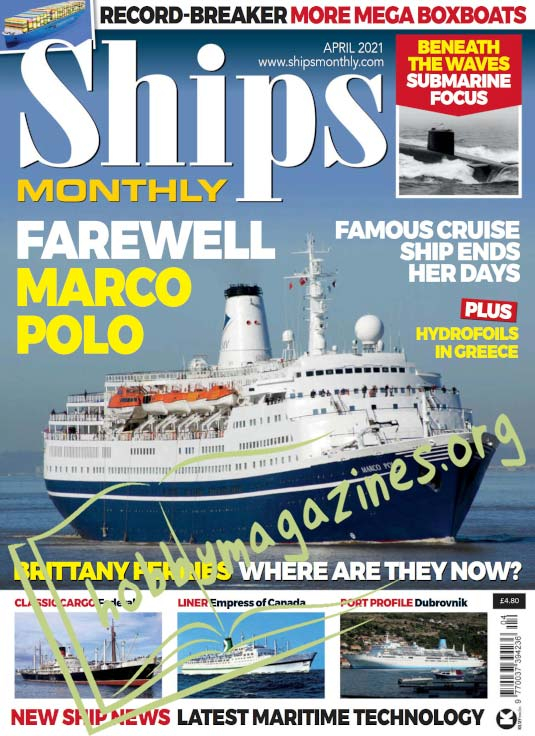 Ships Monthly – April 2021