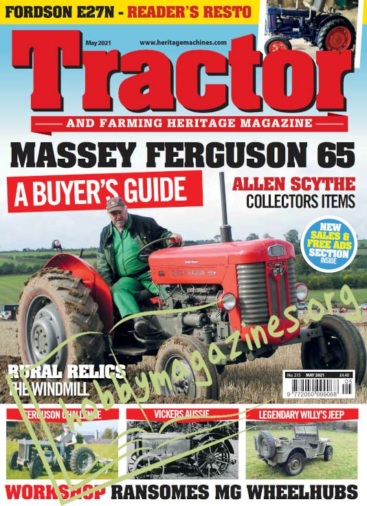 Tractor & Farming Heritage Magazine - May 2021
