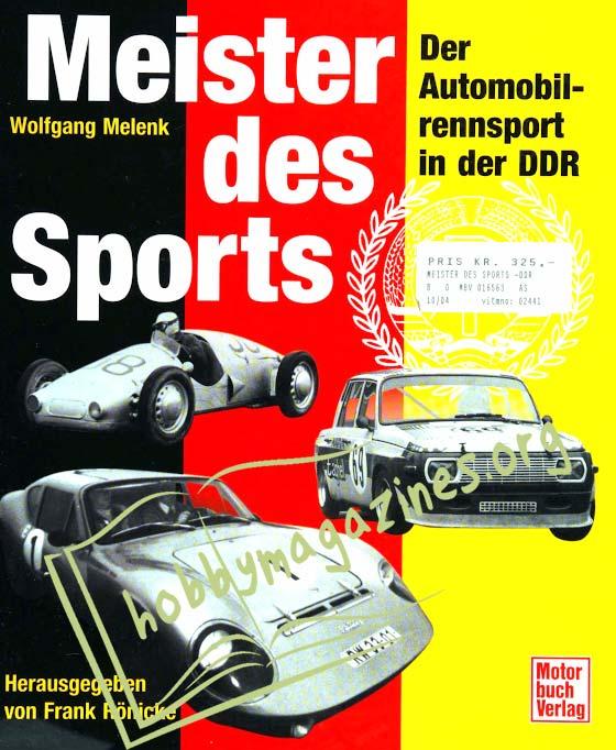 Meister des Sports. Der Automobilrennsport in der DDR