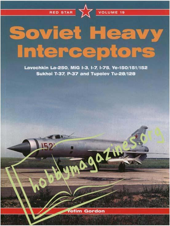 Red Star: Soviet Heavy Interceptors