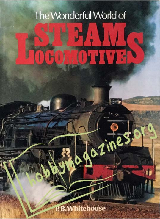 The Wonderful World of Steam Locomotives