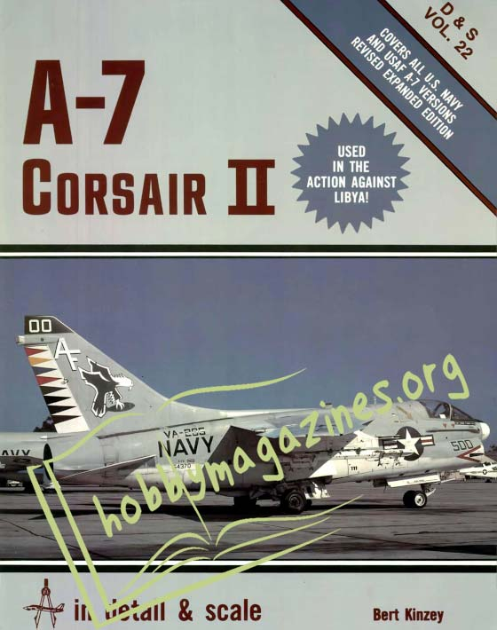 In Detail & Scale - A-7 Corsair II (Vol.22)