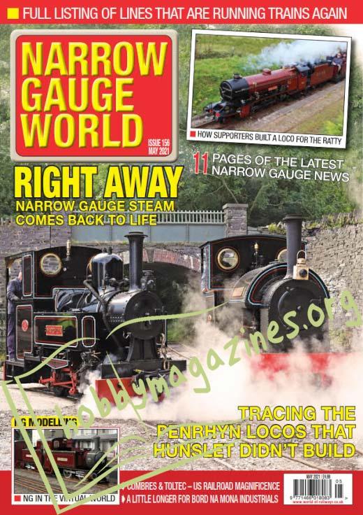 Narrow Gauge World - May 2021 (Iss.156)
