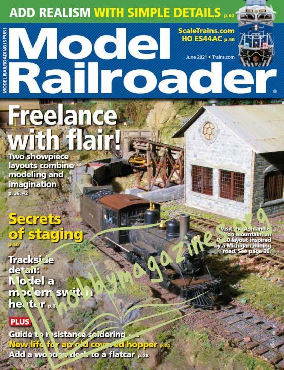 Model Railroader - June 2021 (Vol.88 No.6)