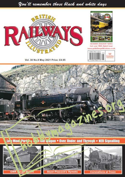British Railways Illustrated - May 2021 (Vol.30 No.8)