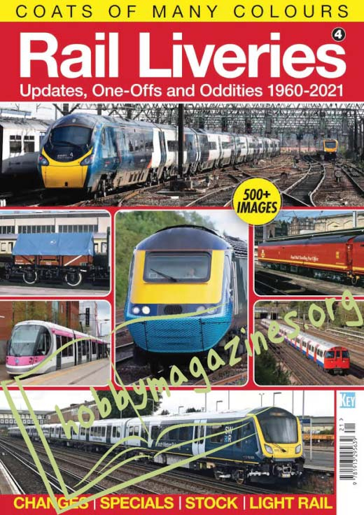 Rail Liveries.Updates,One-Offs and Oddities 1960-2021 (Vol.4)
