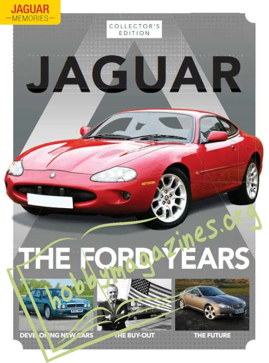 Jaguar Memories.The Ford Years (Vol.3)
