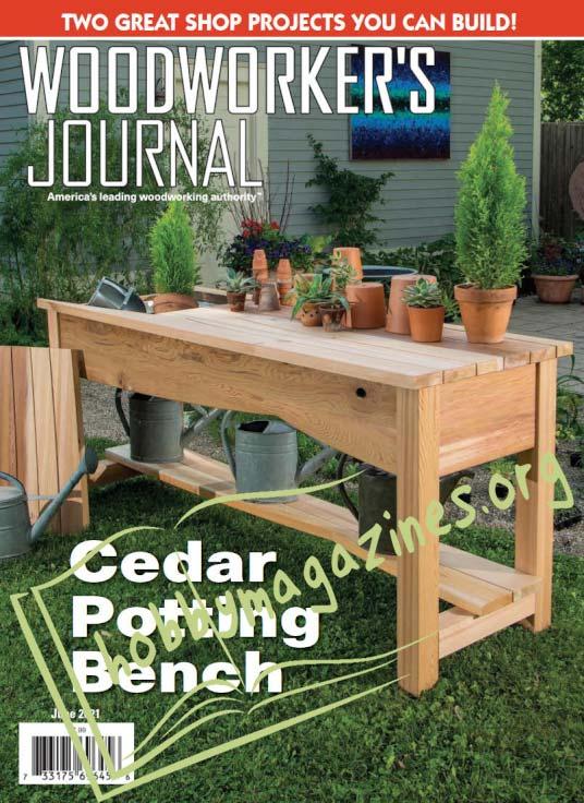 Woodworker's Journal - June 2021 (Vol.45 No.3)