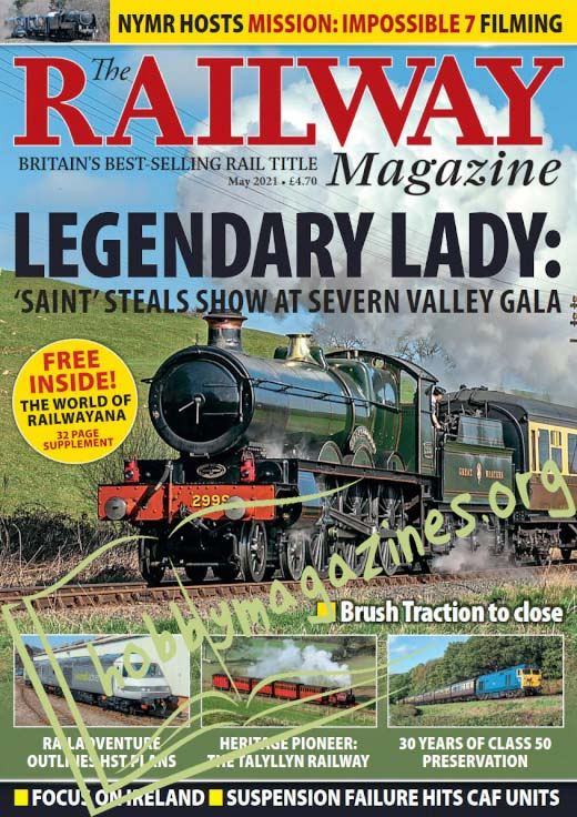 The Railway Magazine - May 2021 ( Vol.167 No 1442)