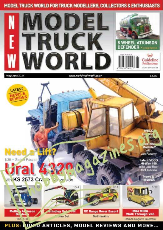 Model Truck World - May/June 2021 (Vol.1 Iss.3)