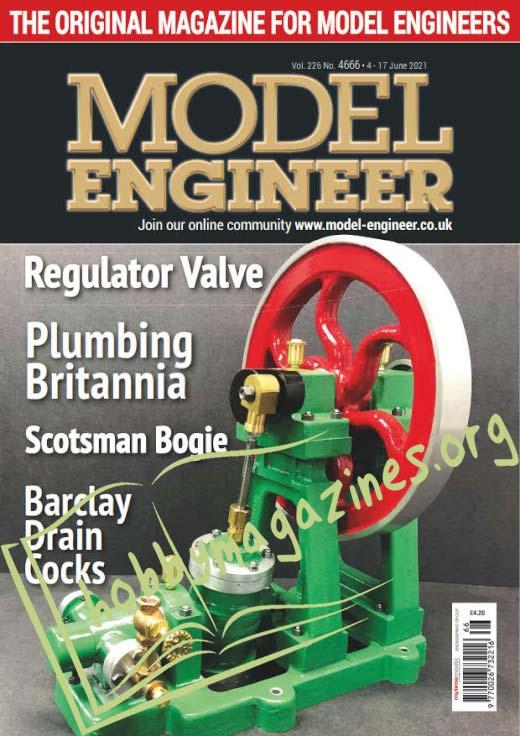 Model Engineer - 4-17 June 2021 (Vol.226 Iss.4666)
