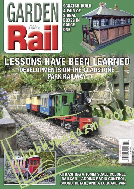 Garden Rail - July 2021 (Iss. 323)