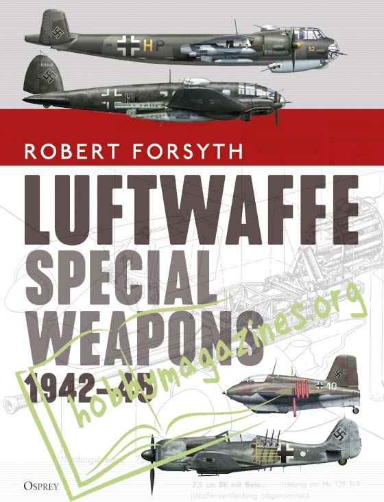 Luftwaffe Special Weapon 1943-45