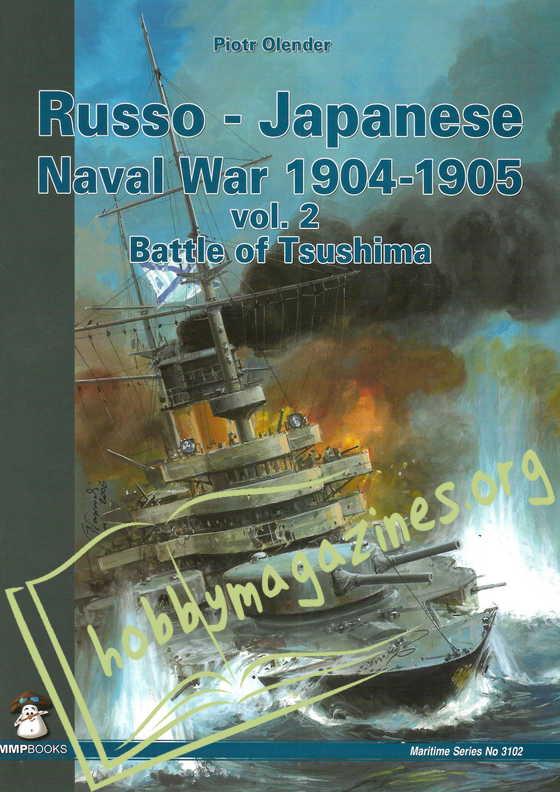 Russo-Japanese Naval War 1905 Vol.2 Battle of Tsushima