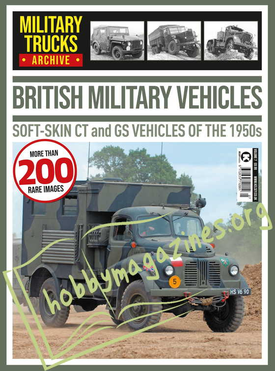 British Military Vehicles - Soft-Skin and GS Vehicles of the 1950s