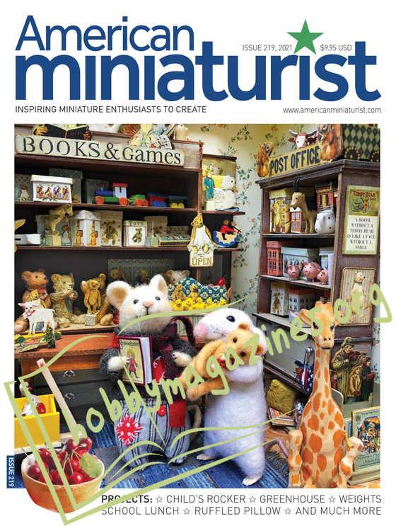 American Miniaturist Issue 219, 2021